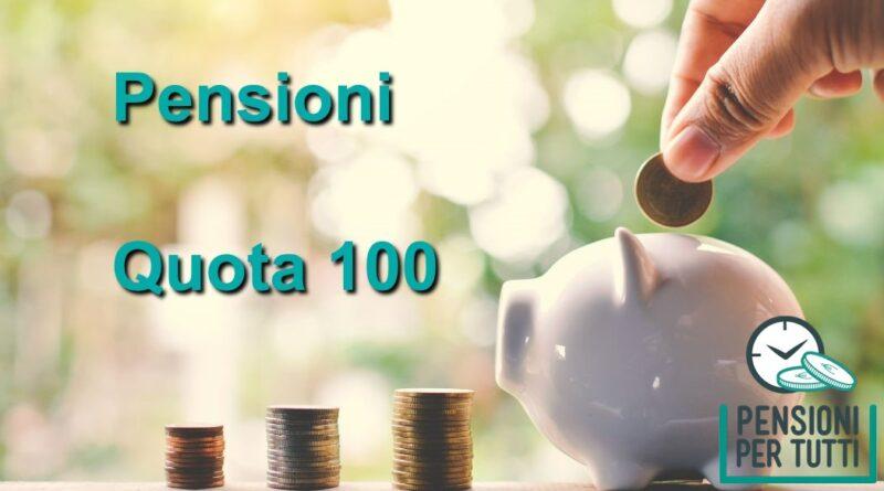 Pensioni quota 100 news